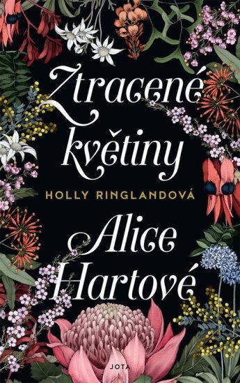 Ztracene kvetiny Alice Hartlove
